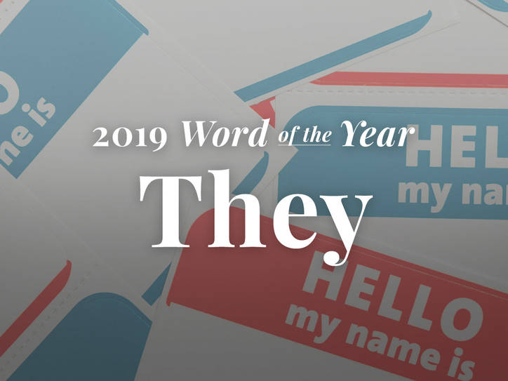 'They' Is Merriam-Webster's Word of the Year 2019