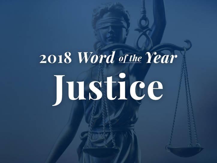 Why Merriam Webster Chose Justice For 2018 Word Of The Year Merriam Webster