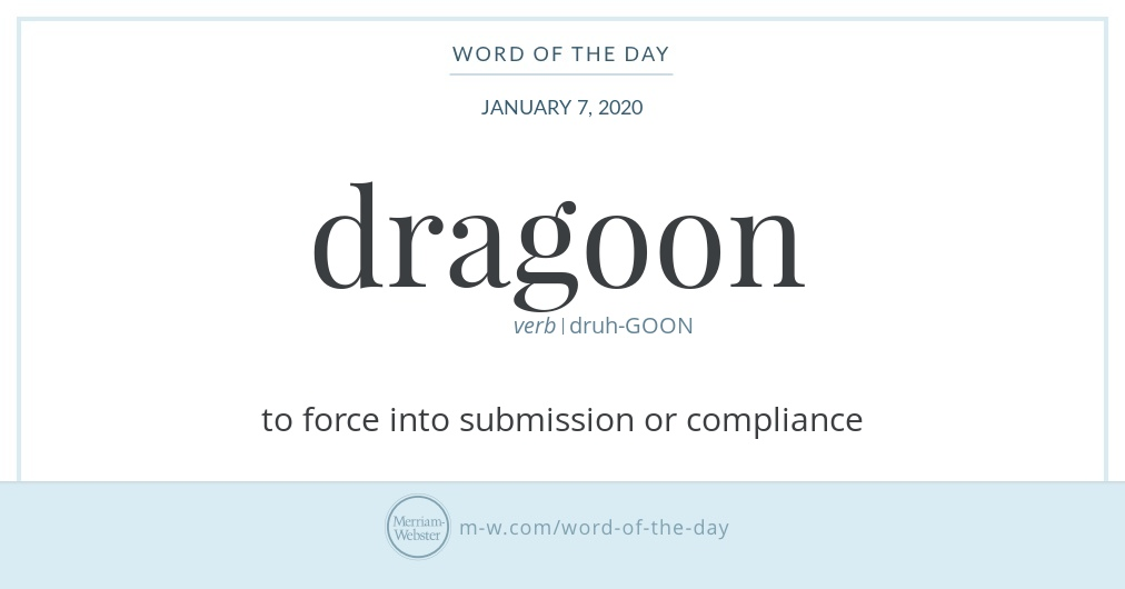 Word of the Day: Dragoon