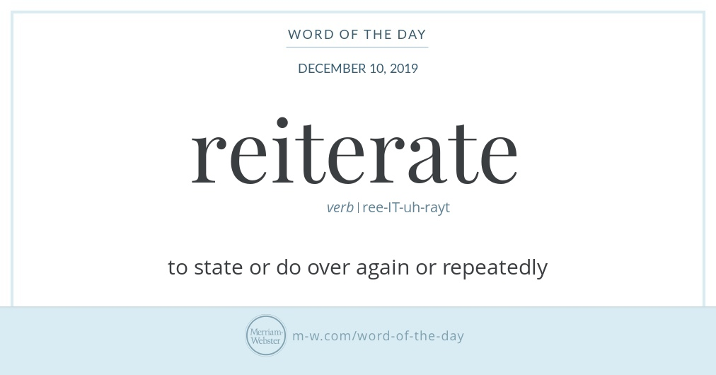 Word of the Day: Reiterate