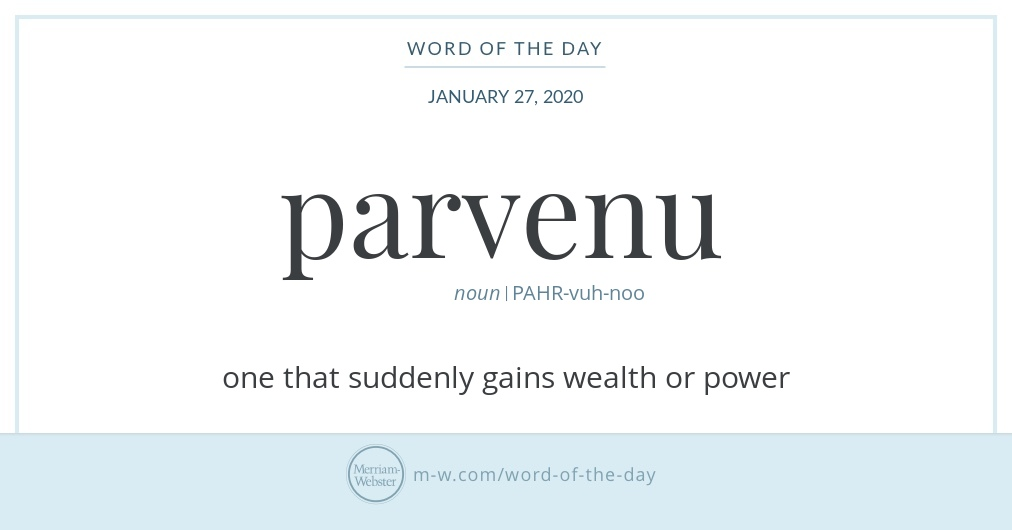 Word of the Day: Parvenu
