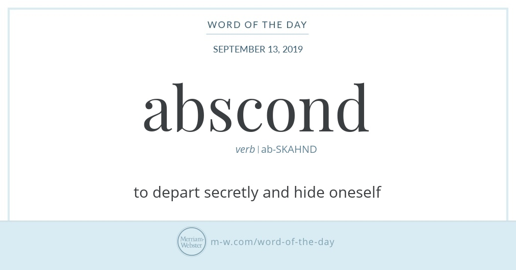 Word of the Day: Abscond