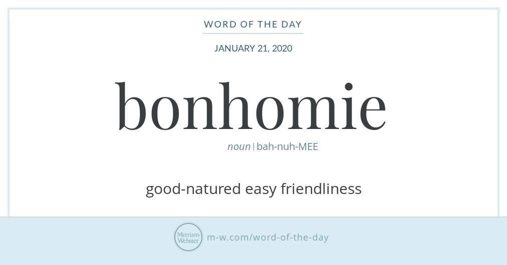 Word of the Day: Bonhomie