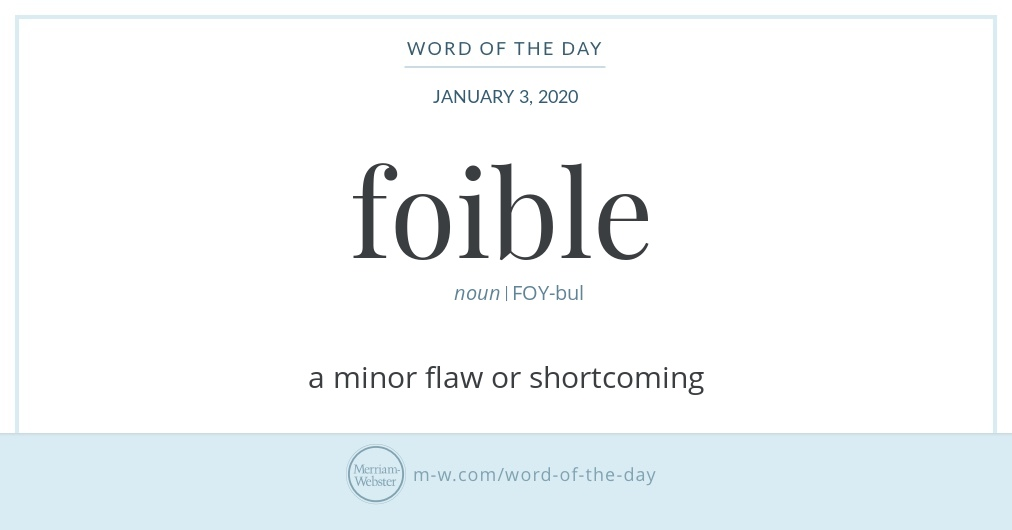 Word of the Day: Foible