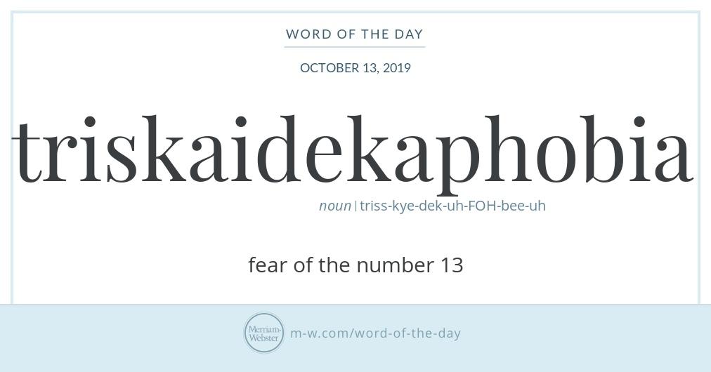 Word of the Day: Triskaidekaphobia