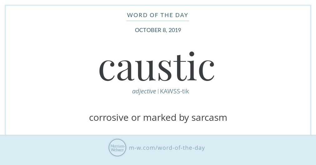 Word of the Day: Caustic