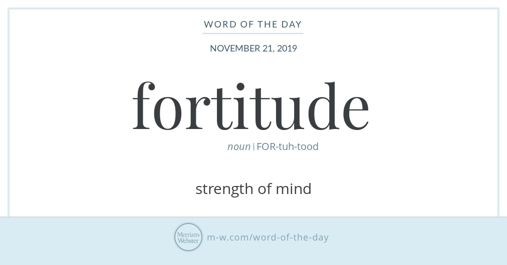 Word of the Day: Fortitude