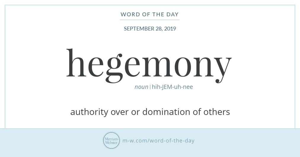 Word of the Day: Hegemony