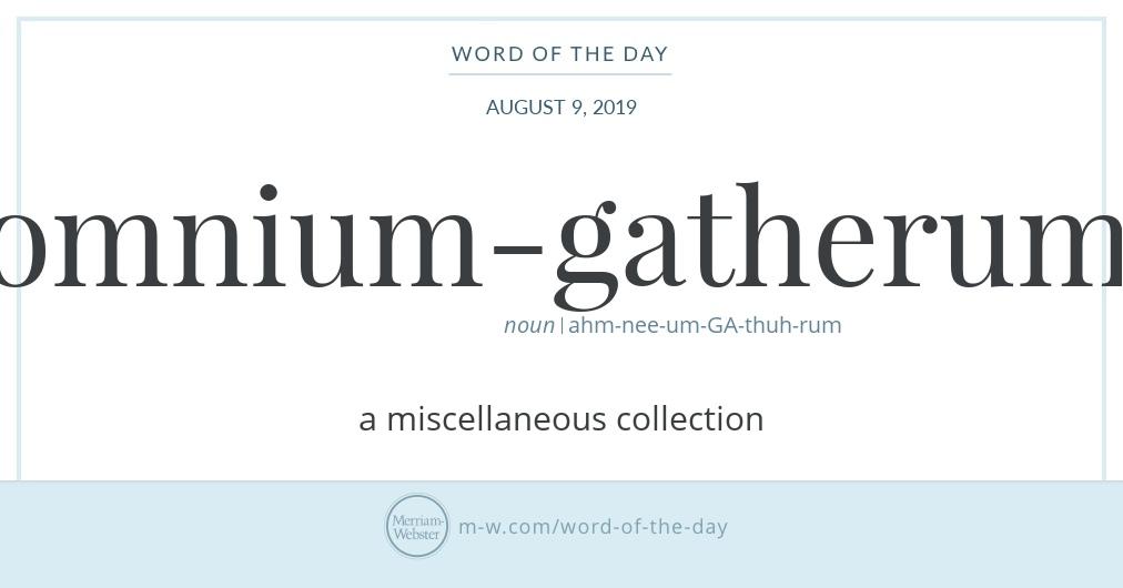 omnium-gatherum