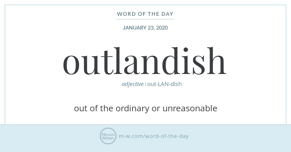 Word of the Day: Outlandish